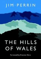 Perrin, Jim - The Hills of Wales - 9781785621468 - V9781785621468