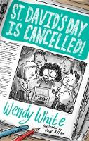 White, Wendy - St David's Day is Cancelled - 9781785622083 - V9781785622083