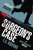 Rodford, E.G. - The Surgeon's Case: George Kocharyan Mystery 2 - 9781785650055 - V9781785650055