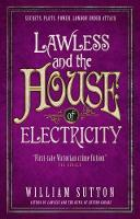 Sutton, William - Lawless and the House of Electricity: Lawless 3 - 9781785650130 - V9781785650130