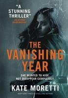 Kate Moretti - The Vanishing Year - 9781785654022 - V9781785654022