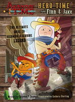 Brandon T Snider - Adventure Time - Hero Time with Finn and Jake - 9781785655890 - V9781785655890