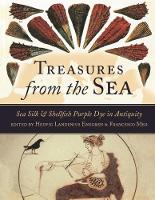 Enegren, Hedvig Landenius - Treasures from the Sea: Sea Silk & Shellfish Purple Dye in Antiquity (Ancient Textiles) - 9781785704352 - V9781785704352