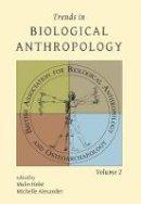 - Trends in Biological Anthropology 2 - 9781785706202 - V9781785706202