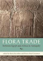 - Flora Trade Between Egypt and Africa in Antiquity - 9781785706363 - V9781785706363