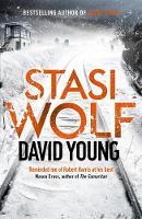 Young, David - Stasi Wolf (The Oberleutnant Karin Muller Series) - 9781785760686 - V9781785760686