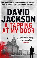Jackson, David - A Tapping at My Door: A Gripping Serial Killer Thriller (The DS Nathan Cody Series) - 9781785761089 - V9781785761089