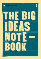 Icon Books Ltd - The Big Ideas Notebook: A Graphic Guide - 9781785780028 - V9781785780028