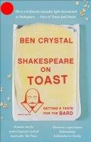 Crystal, Ben - Shakespeare on Toast - 9781785780301 - V9781785780301