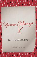 - Yours Always: Letters of Longing - 9781785781681 - V9781785781681