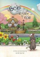 James Garner - Bob and the River of Time - 9781785831126 - V9781785831126
