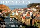 Whitcomb, Robin - Hidey Holes - 9781785890642 - V9781785890642