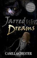 Chester, Camilla - Jarred Dreams - 9781785892394 - V9781785892394