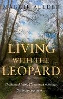 Allder, Maggie - Living with the Leopard - 9781785893582 - V9781785893582