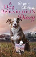 Mcleod, Denise - A Dog Behaviourist's Diary - 9781785898679 - V9781785898679