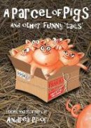 Prior, Andrea - A Parcel of Pigs: And Other Funny 'Tails' for Children - 9781785898907 - V9781785898907