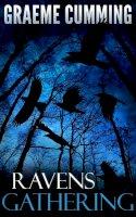 Cumming, Graeme - Ravens Gathering - 9781785899157 - V9781785899157