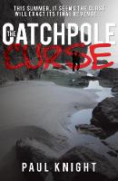 Knight, Paul - The Catchpole Curse - 9781785899843 - V9781785899843