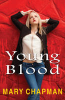 CHAPMAN, MARY - Young Blood (Breakouts) - 9781785911415 - V9781785911415