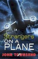 Townsend, John - Strangers on a Plane (Breakouts) - 9781785911477 - V9781785911477