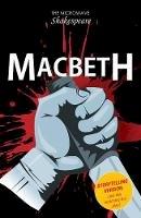 John Townsend (author), Barbara Catchpole (author), William Shakespeare - Macbeth (Microwave Shakespeare) - 9781785913389 - V9781785913389