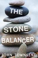 Cosman, Pamela, Townsend, John - The Stone Balancer (Raven Books) - 9781785913624 - V9781785913624