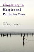 - Chaplaincy in Hospice and Palliative Care - 9781785920684 - V9781785920684