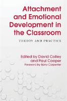 - Attachment and Emotional Development in the Classroom: Theory and Practice - 9781785921346 - V9781785921346