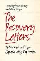- The Recovery Letters: Addressed to People Experiencing Depression - 9781785921834 - V9781785921834
