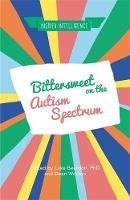 - Bittersweet on the Autism Spectrum (Insider Intelligence) - 9781785922077 - V9781785922077