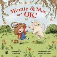 Calland, Chris, Hutchinson, Nicky - Minnie and Max are OK!: A Story to Help Children Develop a Positive Body Image - 9781785922336 - V9781785922336