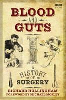 Hollingham, Richard - Blood and Guts - 9781785940248 - V9781785940248