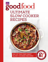 Good Food Guides - Good Food: Ultimate Slow Cooker Recipes - 9781785941641 - KSG0022536
