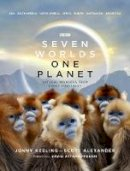 Keeling, Jonny, Alexander, Scott - Seven Worlds One Planet - 9781785944123 - V9781785944123