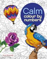 Arcturus Publishing - Colour by Number: Calm - 9781785992247 - V9781785992247