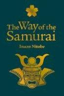 Nitobe, Inazo - The Way of the Samurai - 9781785993565 - V9781785993565
