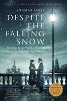 Sarif, Shamim - Despite the Falling Snow - 9781786061072 - V9781786061072
