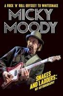 Moody, Micky - Micky Moody: My Autobiography - 9781786062161 - V9781786062161