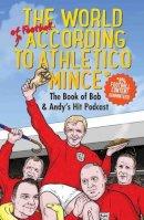 Andy Dawson - Athletico Mince - 9781786062505 - KSS0003152