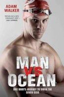 Adam Walker - Man vs Ocean - 9781786062529 - V9781786062529