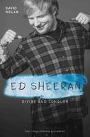 Nolan, David - Ed Sheeran: Divide and Conquer - 9781786064592 - V9781786064592