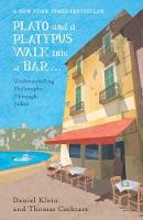 Klein, Daniel, Cathcart, Thomas - Plato and a Platypus Walk Into a Bar: Understanding Philosophy Through Jokes - 9781786070180 - V9781786070180