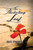 Alec Fraser - The Flickering Leaf - 9781786124944 - V9781786124944