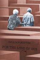 Rutter, Gillian - For the Love of Iris - 9781786129246 - V9781786129246