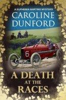 Dunford, Caroline - A Death at the Races - 9781786157928 - V9781786157928