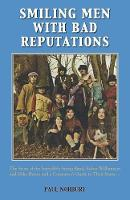Norbury, Paul - Smiling Men with Bad Reputations: The Story of the Incredible String Band, Robin Williamson and Mike Heron and a Consumer's Guide to Their Music - 9781786239242 - V9781786239242