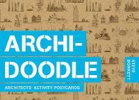 Steve Bowkett - Archidoodle: Architects' Activity Postcards - 9781786270870 - V9781786270870