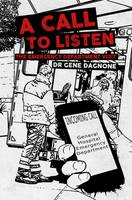 Dagnone, Gene - A Call to Listen - The Emergency Department Visit - 9781786293879 - V9781786293879
