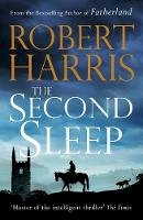 Harris, Robert - The Second Sleep: A Times best read for autumn 2019 - 9781786331373 - V9781786331373