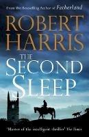 Harris, Robert - The Second Sleep - 9781786331380 - 9781786331380